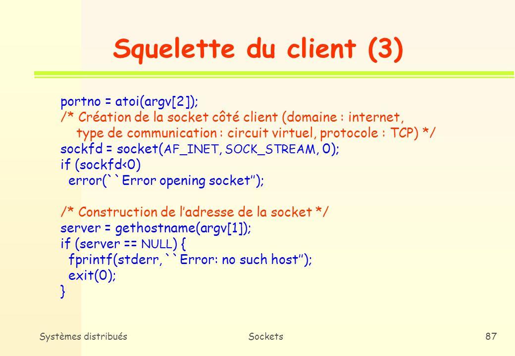 Squelette du client (3) portno = atoi(argv[2]);